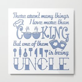 Cooking Uncle Metal Print