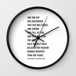 And one day she discovered that she was fierce Wall Clock