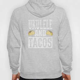 Ukulele and Tacos Funny Taco Band Distressed Hoody