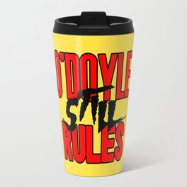 O'Doyle STILL Rules Travel Mug