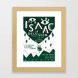 ISAAC DELUSION Framed Art Print