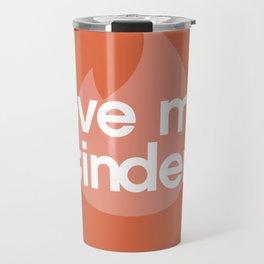 Love me Tinder Travel Mug