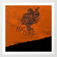 the cure Art Prints featuring Rex's Cure by JBSalsbury