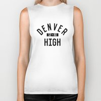 denver Biker Tanks featuring DENVER HIGH by Aaron Pettijohn