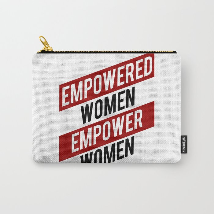 EMPOWERED WOMEN EMPOWER WOMEN Carry-All Pouch