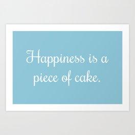 The Secret to Happiness Art Print