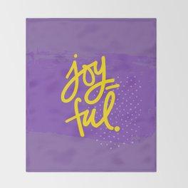 The Fuel of Joy Throw Blanket