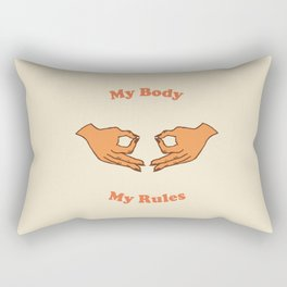 My Body, My Rules Rectangular Pillow