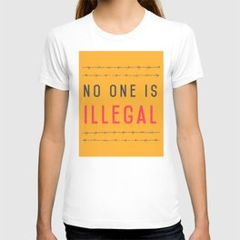 No one is illegal T-shirt