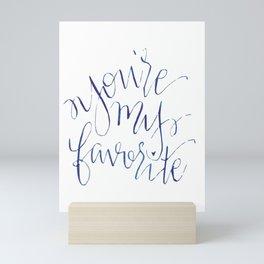 You're My Favorite Mini Art Print