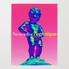 NewOrder Manneken Pis Technique Poster