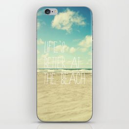 life's better at the beach iPhone Skin