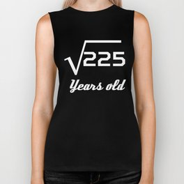 Square Root Of 225 15 Years Old Biker Tank