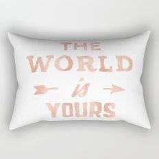 The World is Yours Pink Rose Gold Quote Rectangular Pillow