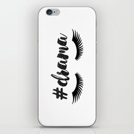 #Drama | Lashes iPhone Skin