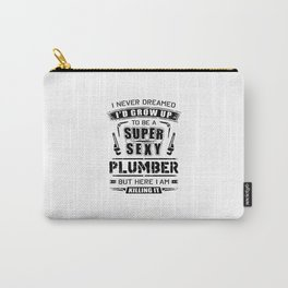 Super Sexy Plumber Carry-All Pouch