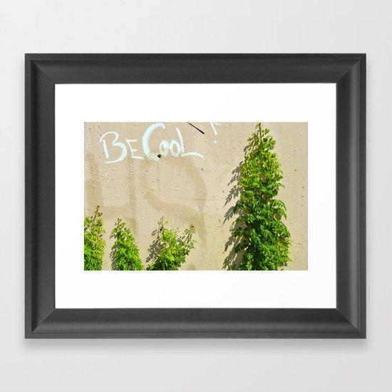 Be Cool! Framed Art Print