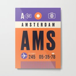 Baggage Tag A - AMS Amsterdam Schiphol Netherlands Metal Print