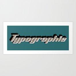 Typographie Art Print