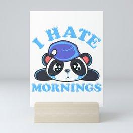 Cute & Funny I Hate Mornings Lazy Sleepy Panda Mini Art Print