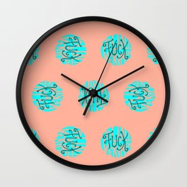 Fuck You All Very Much Wall Clock