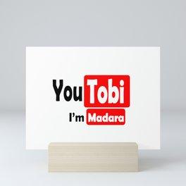 Youtubi Im Madara Mini Art Print