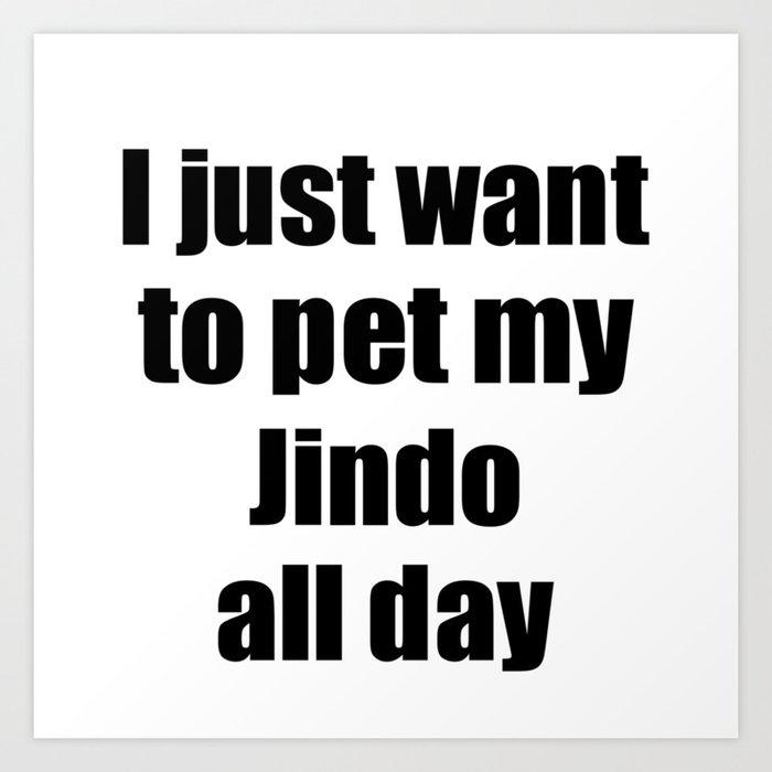 Jindo Dog Lover Mom Dad Funny Gift Idea Art Print By Funnygiftideas