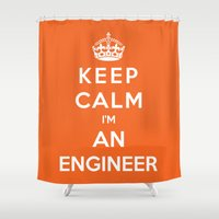 engineer Shower Curtains featuring Keep Calm I'm An Engineer by Funky House