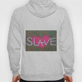 Love Slave Hoody