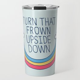 Upside Frown Travel Mug