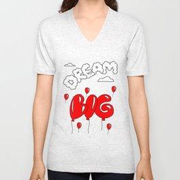 Dream Big Unisex V-Neck