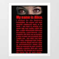 resident evil Art Prints featuring RESIDENT EVIL- MY NAME IS ALICE by Robin Stevens