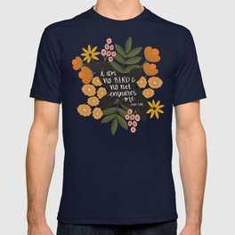 I Am No Bird Jane Eyre Quote T-shirt