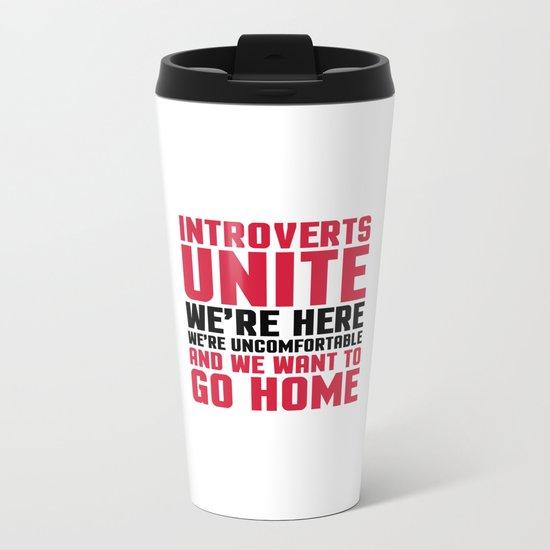 Introverts Unite Funny Quote Metal Travel Mug