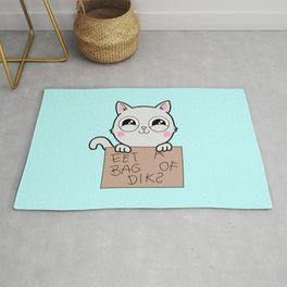 Here's Your Sign - Kitty Cat Says Eat a Bag of Dicks Rug