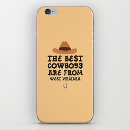The best Cowboys are from West Virginia  T-Shirt iPhone Skin