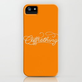 Coffrothing - Coffee lover hand lettering script typographic froth art iPhone Case
