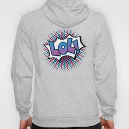 Pop Art LOL! Hoody