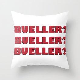 Bueller? Bueller? Bueller? 80s Movie Style Logo, Original Throw Pillow