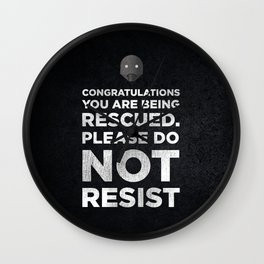 STAR ROGUE ONE WARS - K2SO QUOTE. CONGRATULATIONS YOU ARE BEING RESCUED Wall Clock