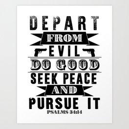 Psalms 34:14 Art Print