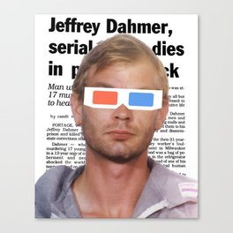Dahmer w/ 3D Glasses. Canvas Print