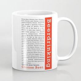 Choose Beer Coffee Mug