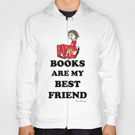 Books are my best Friend Hoody