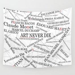 Art Never Die Wall Tapestry