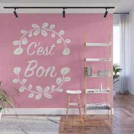 Inspirational French Quote in Pink Wall Mural