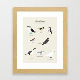 Dirty Birds Framed Art Print
