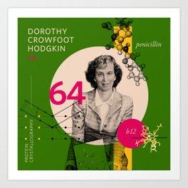 Beyond Curie: Dorothy Crowfoot Hodgkin Art Print