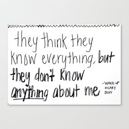 They Think They Know Everything Canvas Print