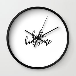 Hello Sign Hello Handsome Printable Art Romantic Gift For Him Hello Beautiful Valentines Day Decor Wall Clock